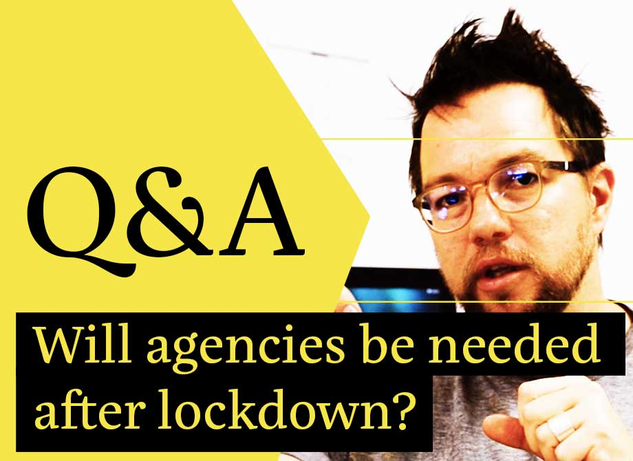 Will agencies be needed after lockdown?
