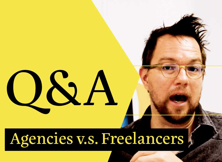 Agencies vs Freelancers